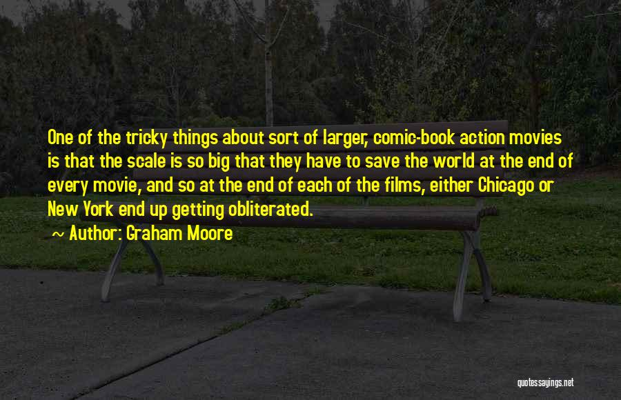 New World Movie Quotes By Graham Moore