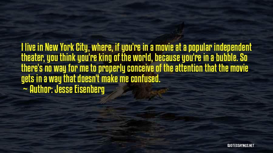 New World Movie Quotes By Jesse Eisenberg