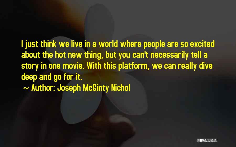 New World Movie Quotes By Joseph McGinty Nichol