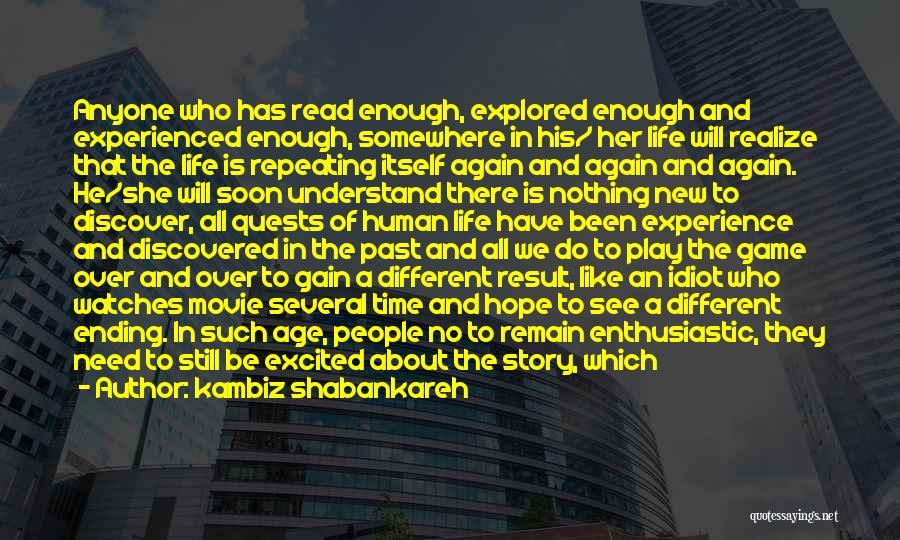 New World Movie Quotes By Kambiz Shabankareh