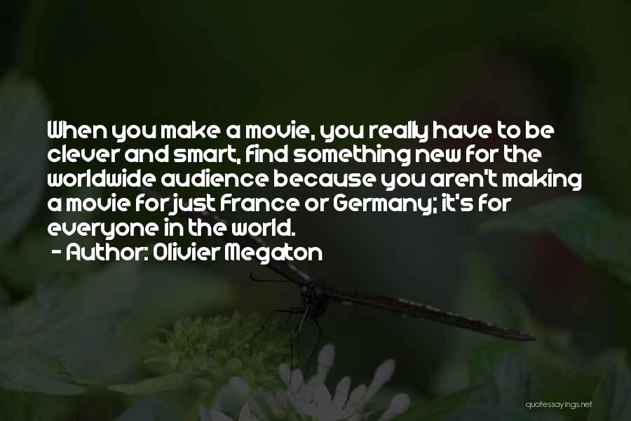 New World Movie Quotes By Olivier Megaton