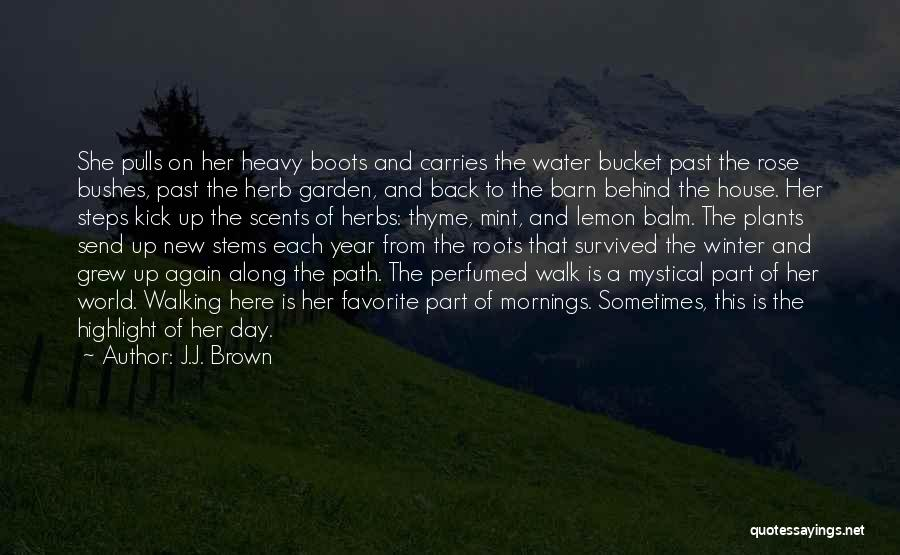 New Year Garden Quotes By J.J. Brown