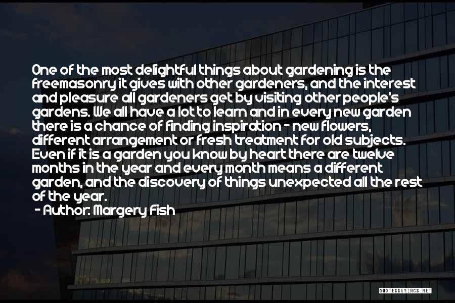 New Year Garden Quotes By Margery Fish