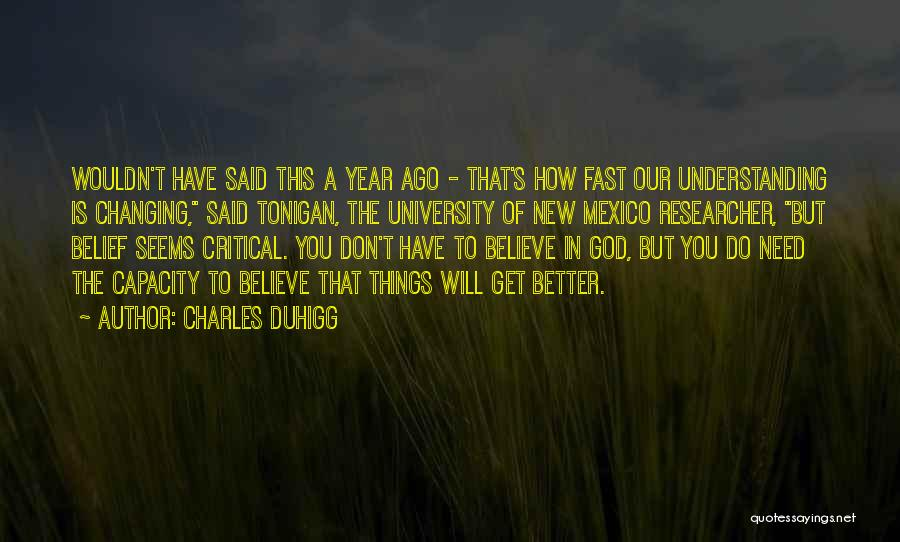 New Year New You Quotes By Charles Duhigg
