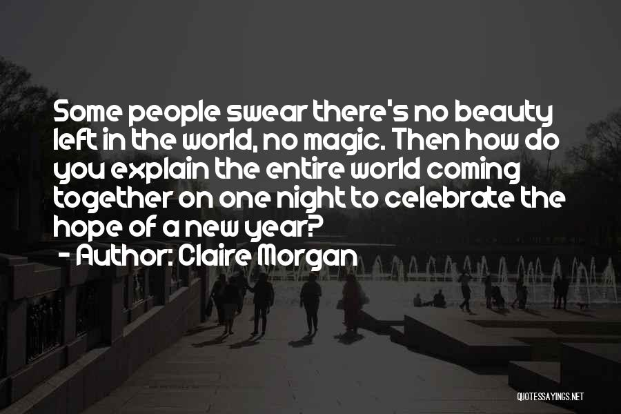 New Year New You Quotes By Claire Morgan