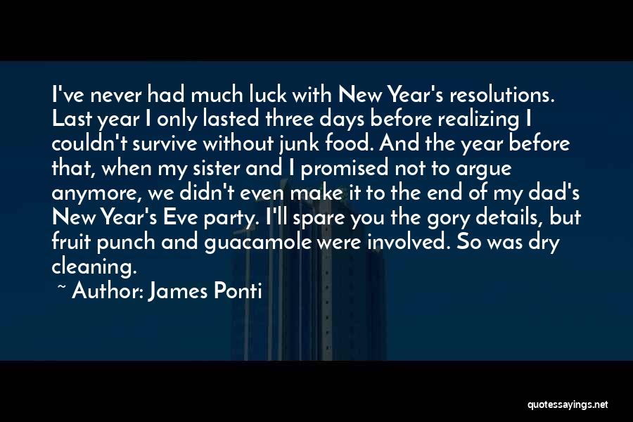 New Year New You Quotes By James Ponti