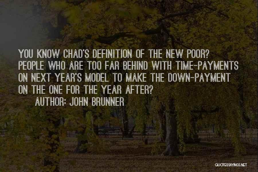 New Year New You Quotes By John Brunner