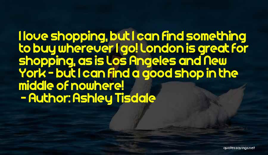 New York And Love Quotes By Ashley Tisdale