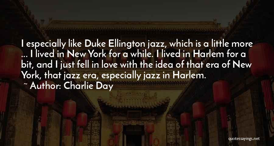 New York And Love Quotes By Charlie Day
