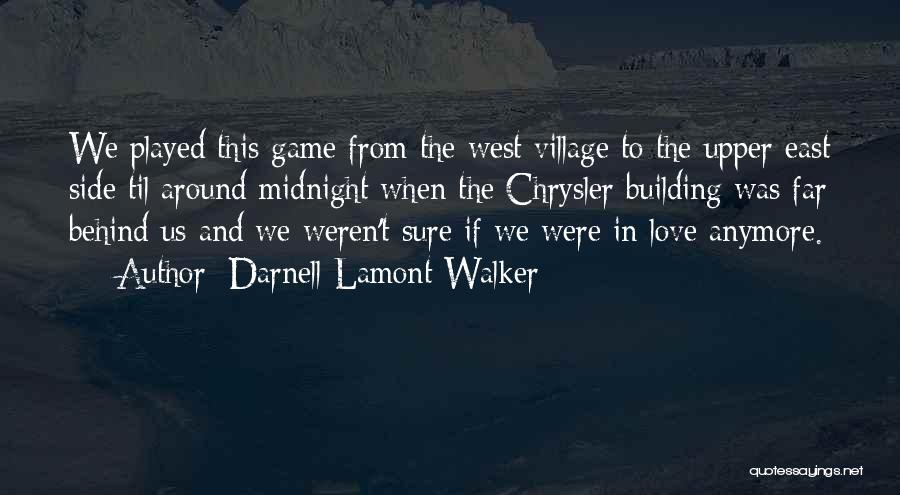 New York And Love Quotes By Darnell Lamont Walker