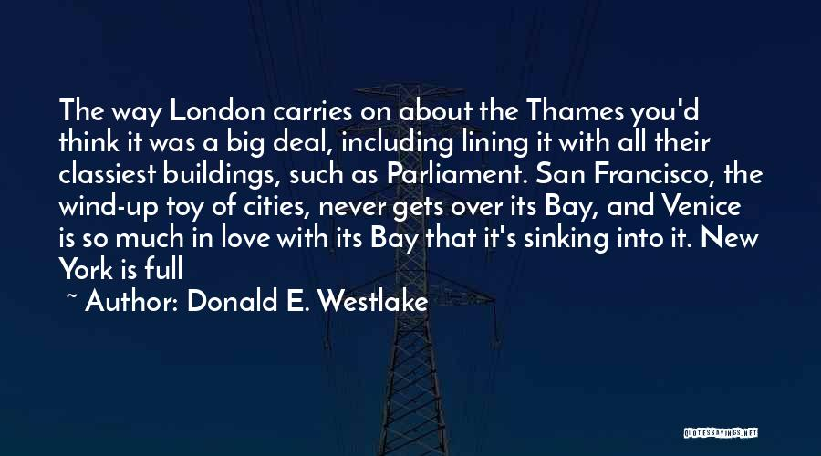 New York And Love Quotes By Donald E. Westlake