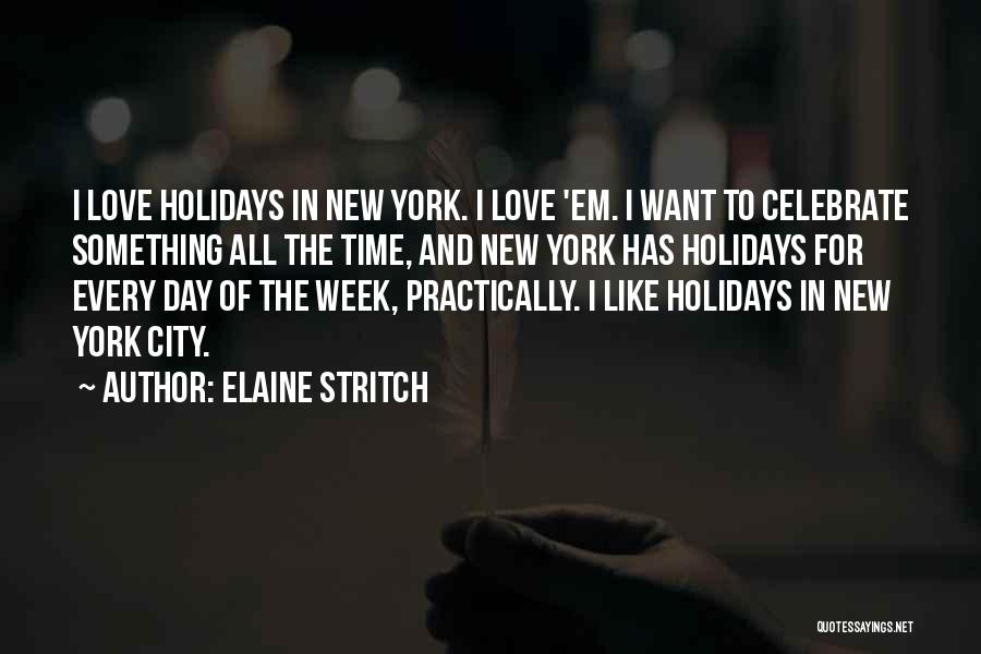 New York And Love Quotes By Elaine Stritch