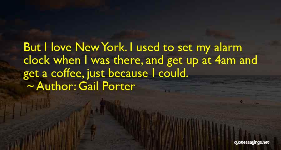 New York And Love Quotes By Gail Porter