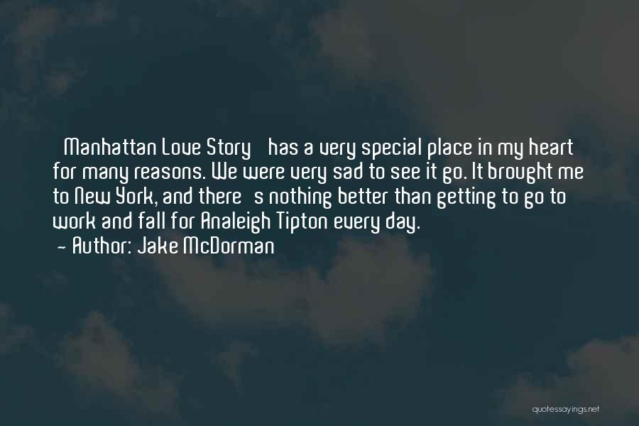 New York And Love Quotes By Jake McDorman