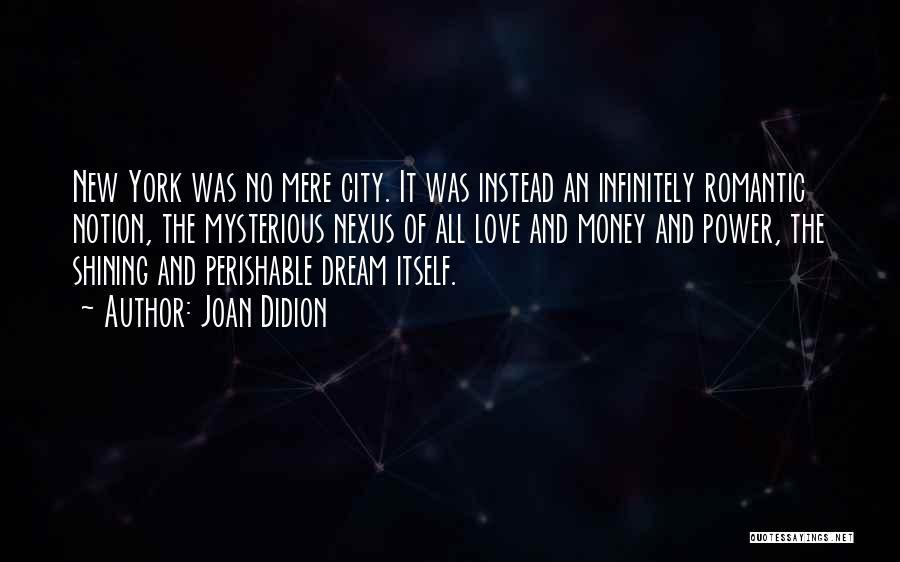 New York And Love Quotes By Joan Didion