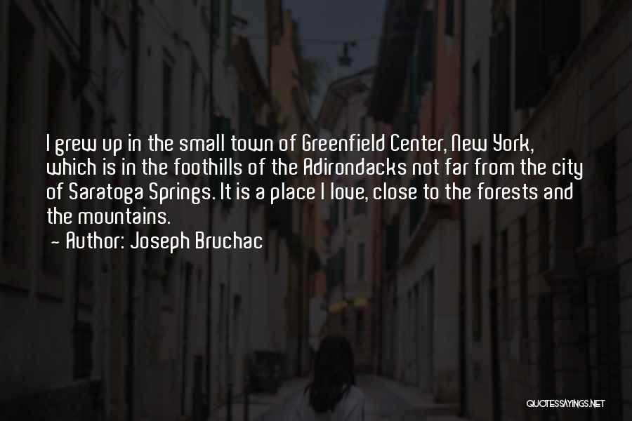 New York And Love Quotes By Joseph Bruchac