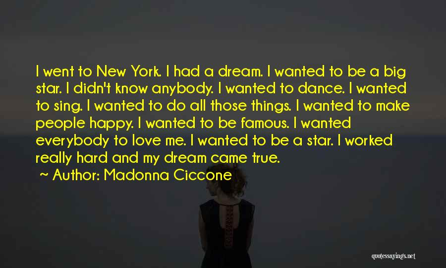 New York And Love Quotes By Madonna Ciccone