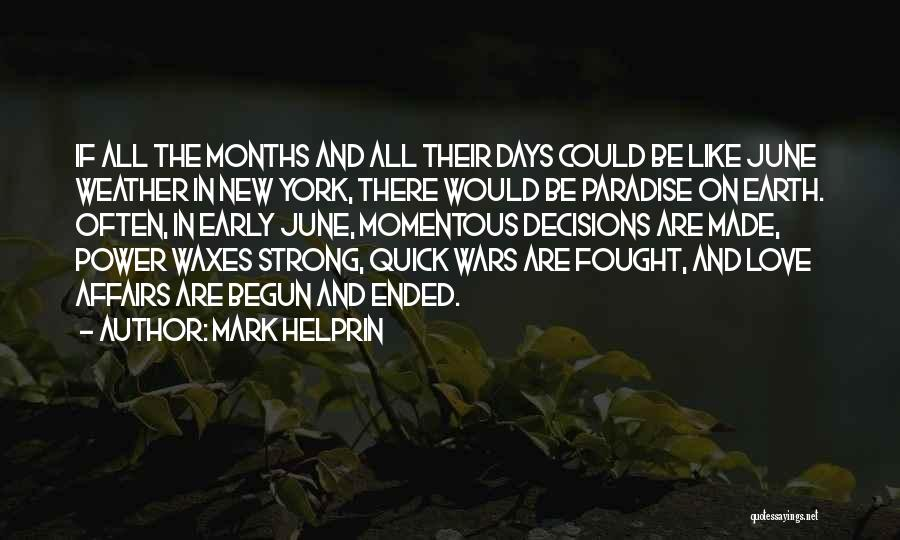 New York And Love Quotes By Mark Helprin