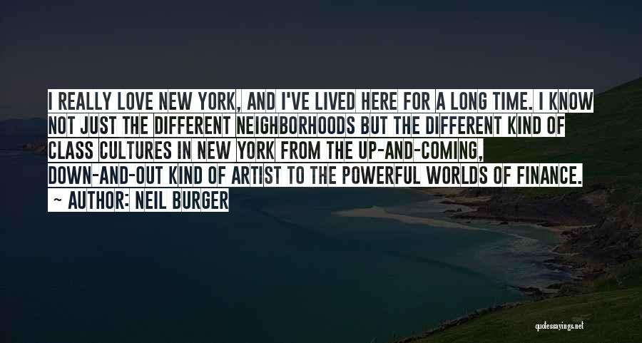 New York And Love Quotes By Neil Burger
