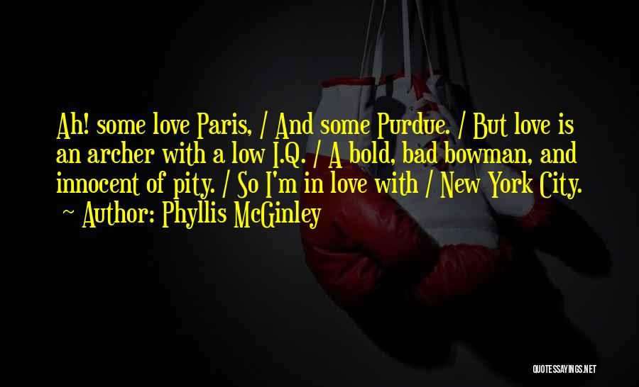New York And Love Quotes By Phyllis McGinley