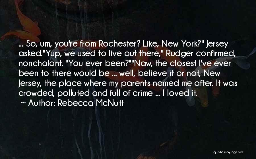 New York And Love Quotes By Rebecca McNutt