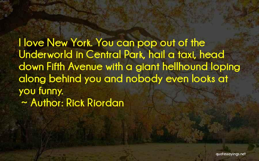 New York And Love Quotes By Rick Riordan