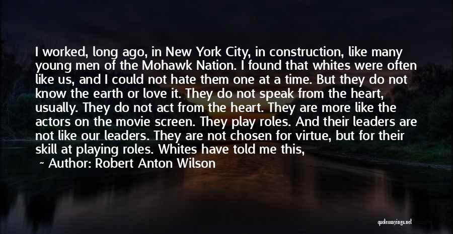 New York And Love Quotes By Robert Anton Wilson