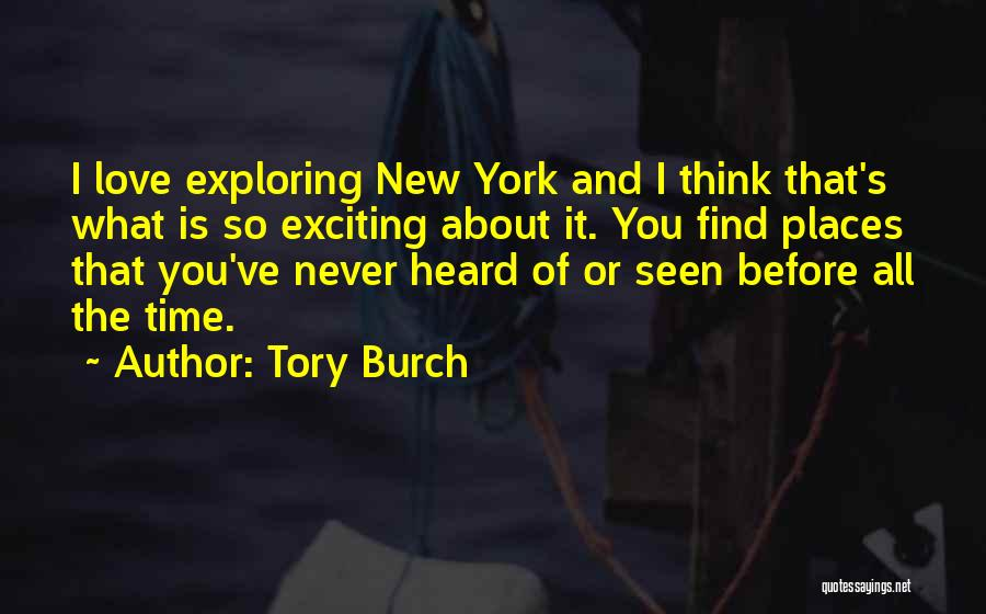 New York And Love Quotes By Tory Burch