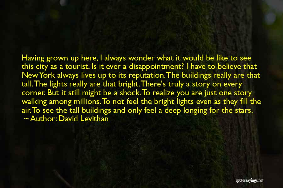 New York Tourist Quotes By David Levithan