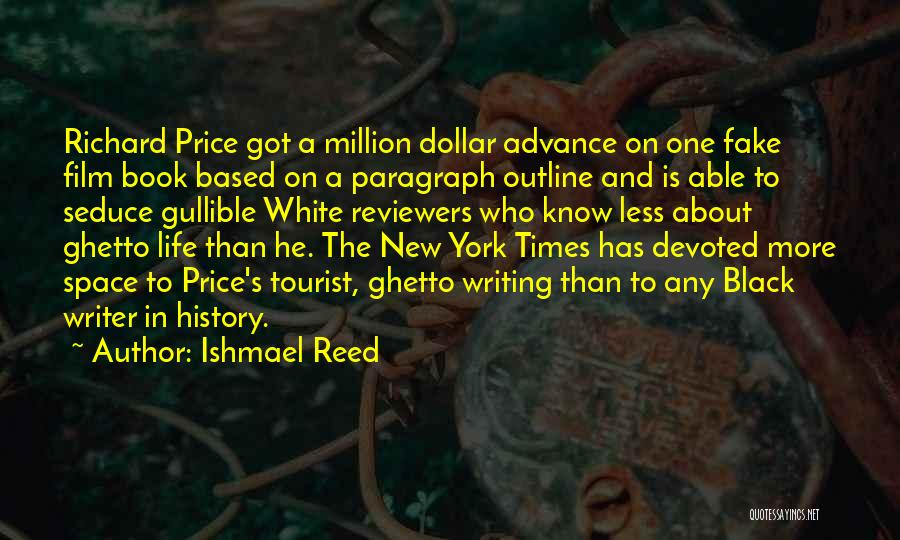 New York Tourist Quotes By Ishmael Reed