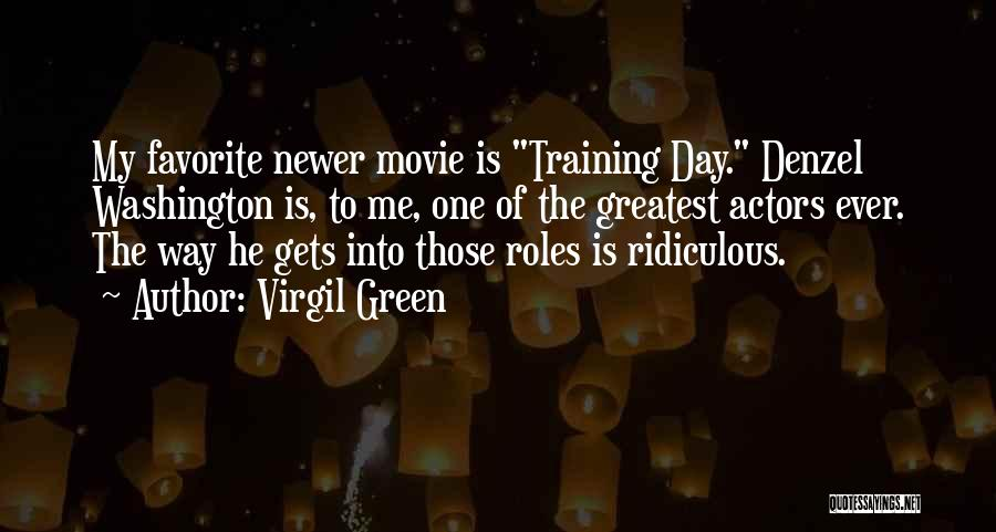 Newer Movie Quotes By Virgil Green
