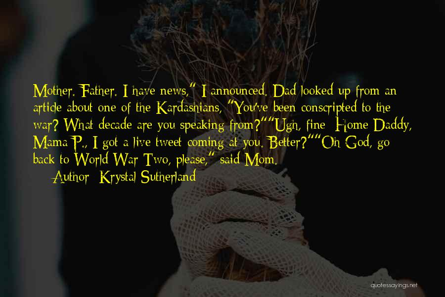 News Article Quotes By Krystal Sutherland