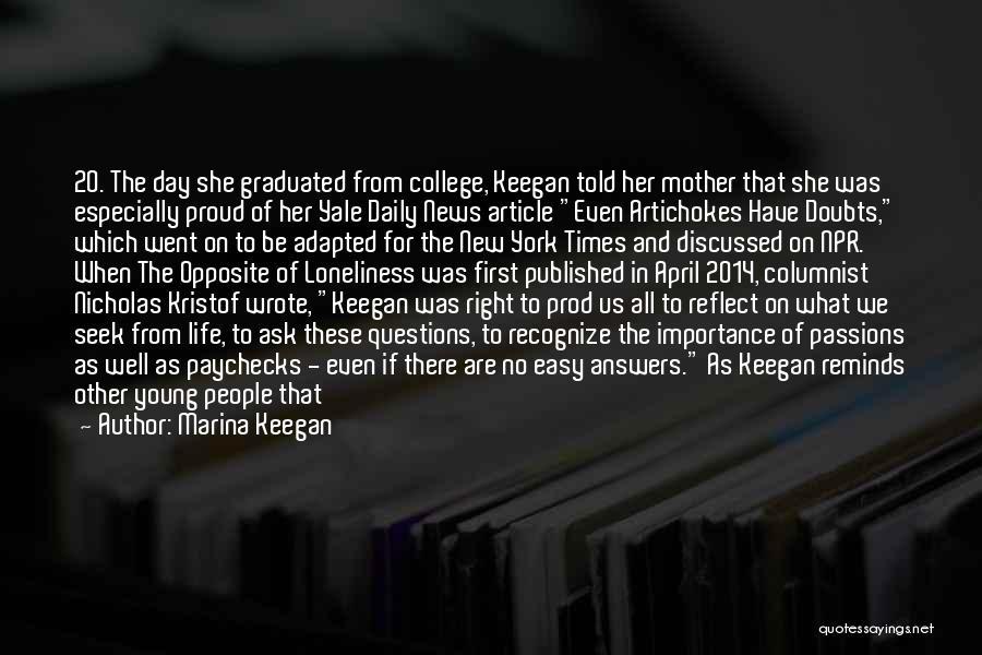 News Article Quotes By Marina Keegan