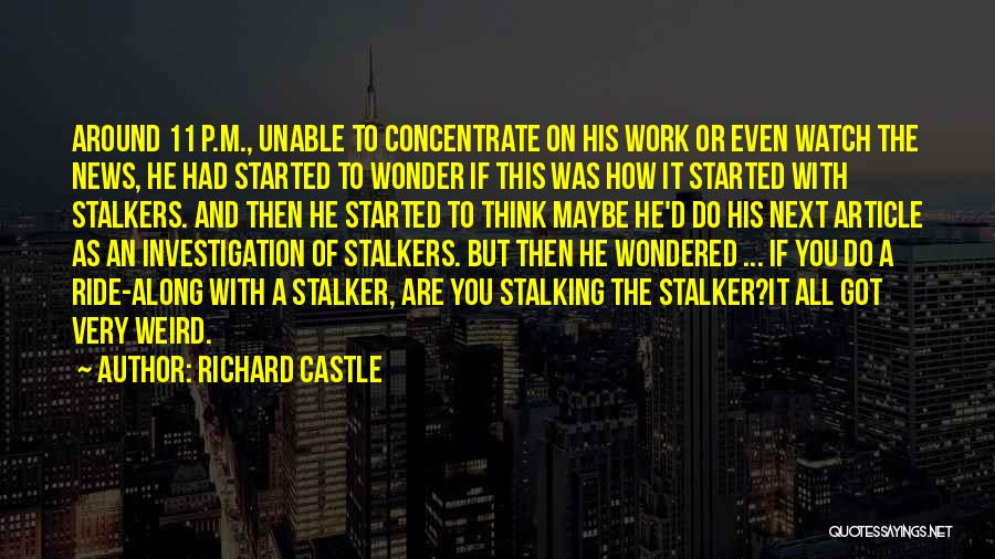 News Article Quotes By Richard Castle