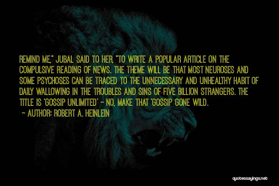 News Article Quotes By Robert A. Heinlein