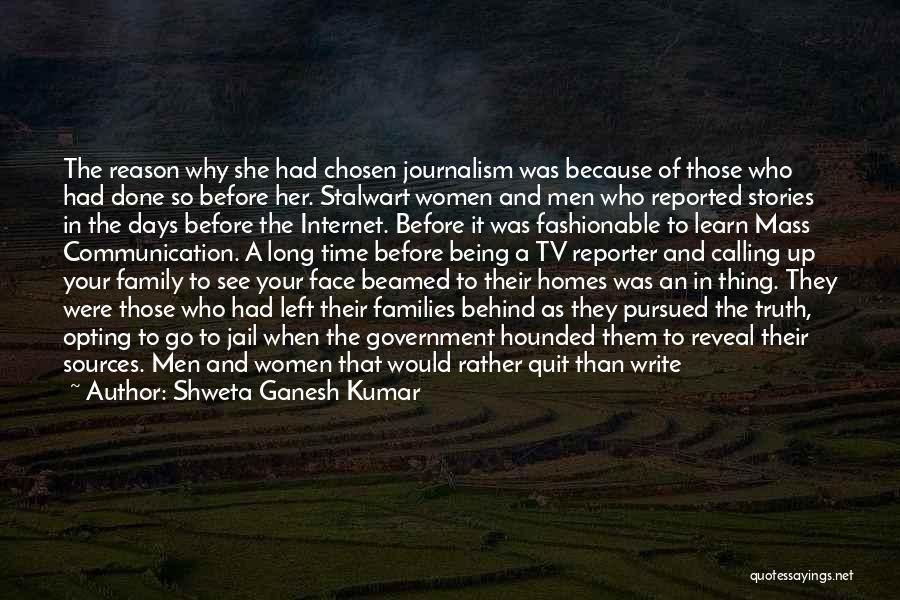 News Article Quotes By Shweta Ganesh Kumar