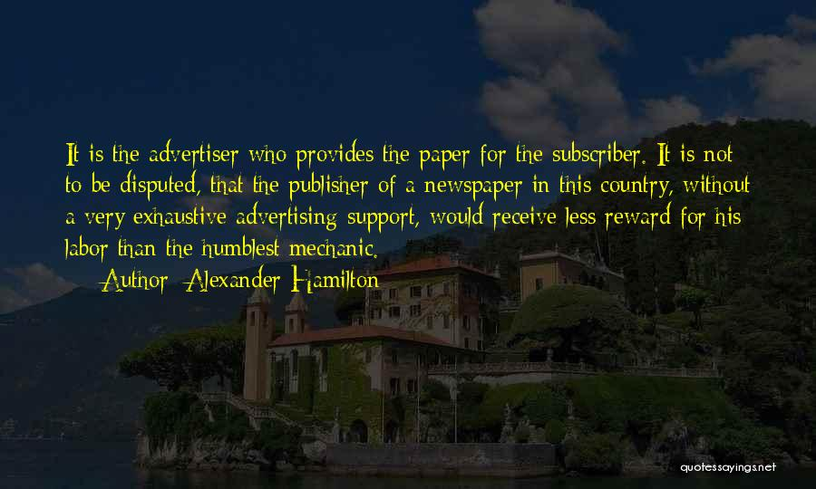 Newspaper Advertising Quotes By Alexander Hamilton