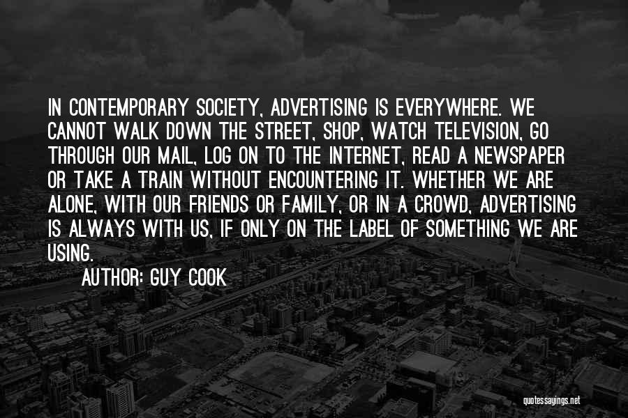 Newspaper Advertising Quotes By Guy Cook