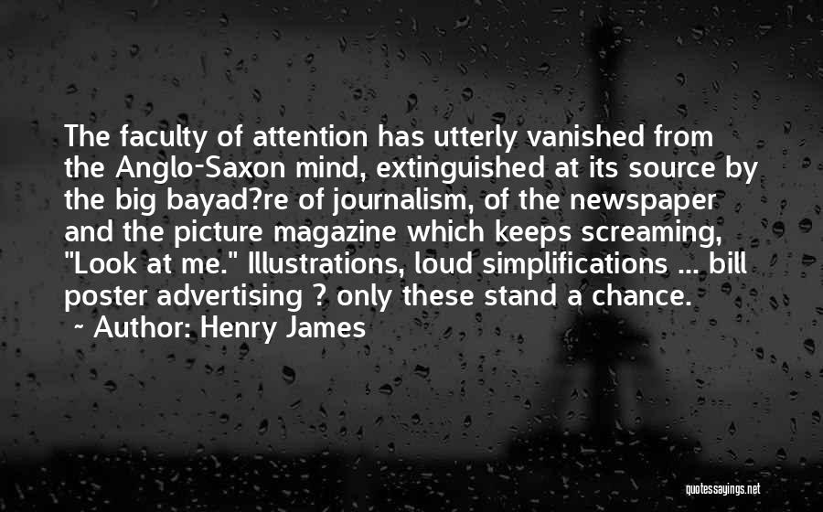 Newspaper Advertising Quotes By Henry James