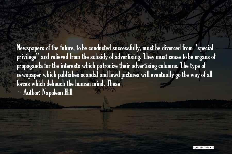 Newspaper Advertising Quotes By Napoleon Hill