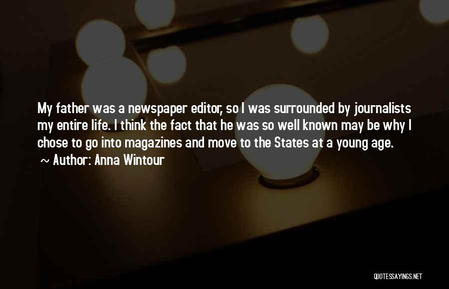Newspaper Editor Quotes By Anna Wintour