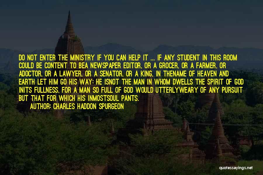Newspaper Editor Quotes By Charles Haddon Spurgeon