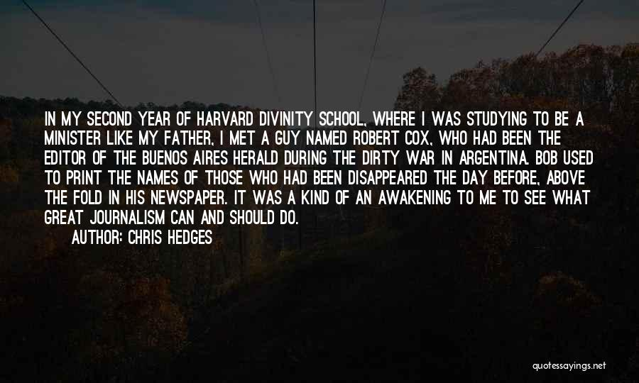 Newspaper Editor Quotes By Chris Hedges