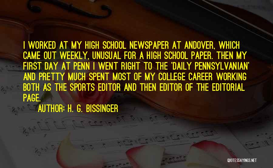 Newspaper Editor Quotes By H. G. Bissinger