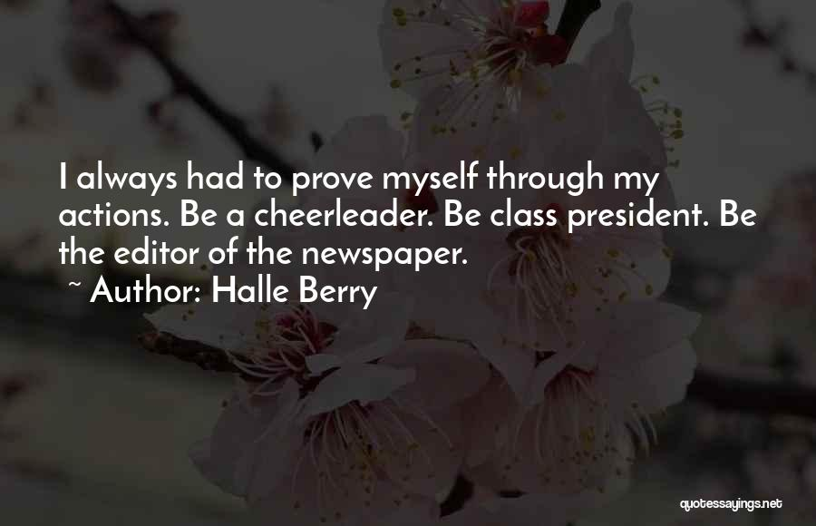 Newspaper Editor Quotes By Halle Berry