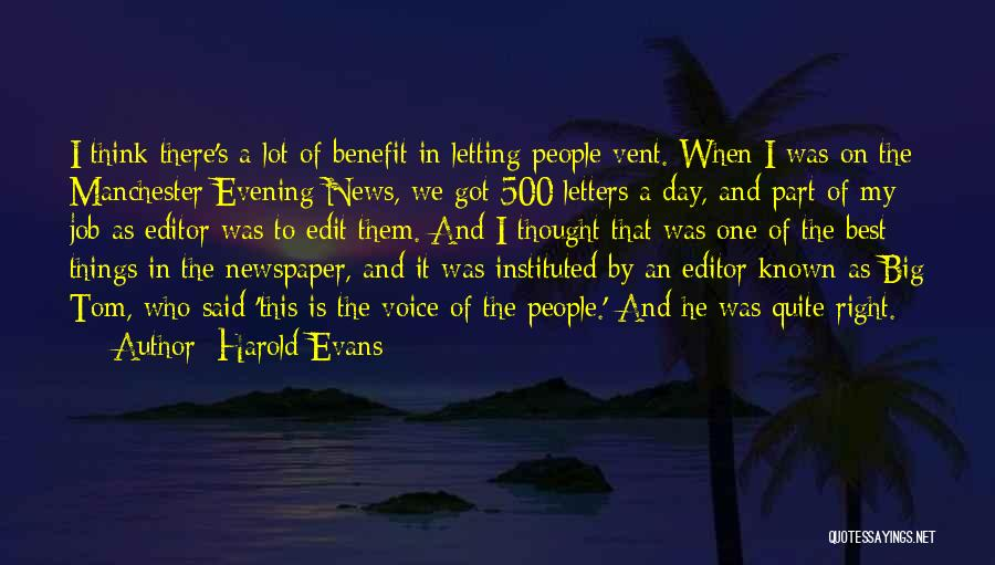 Newspaper Editor Quotes By Harold Evans