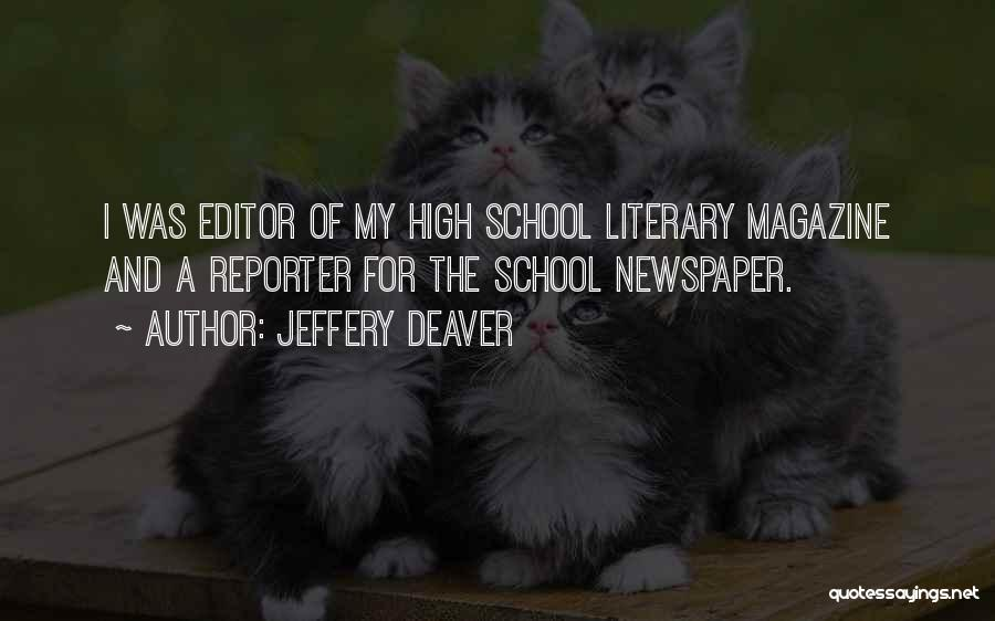 Newspaper Editor Quotes By Jeffery Deaver