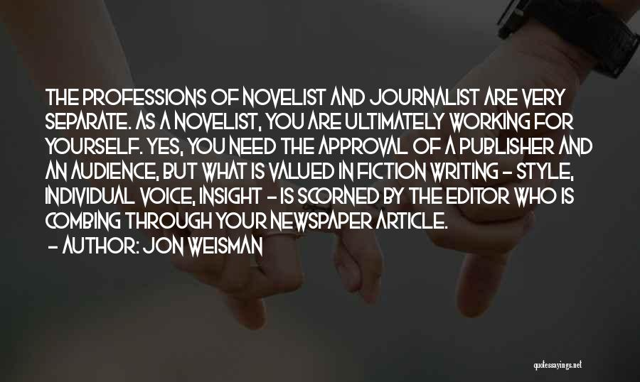 Newspaper Editor Quotes By Jon Weisman