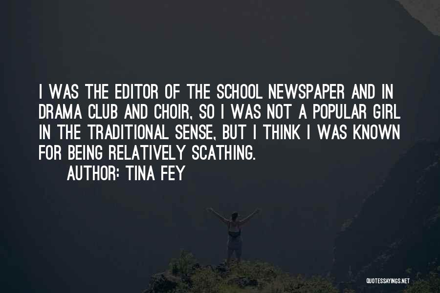 Newspaper Editor Quotes By Tina Fey