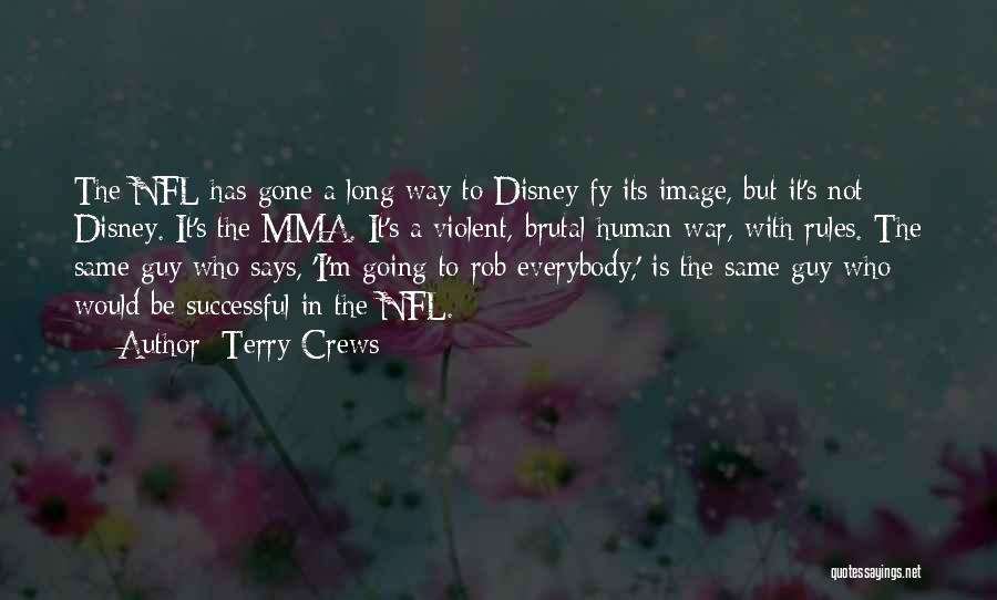 Nfl Rules Quotes By Terry Crews